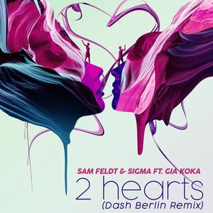 2 Hearts (feat. Sigma & Gia Koka) [Dash Berlin Remix]