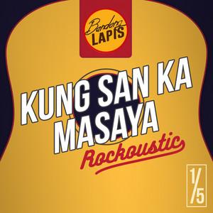 Kung San Ka Masaya - ROCKOUSTIC LIVE 1/5