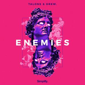 TALONS & Drew – Enemies (Studio Acapella)