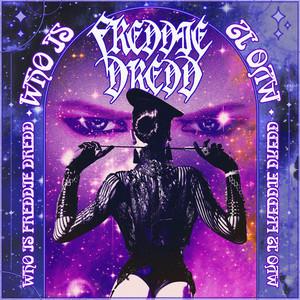 Who Is Freddie Dredd?
