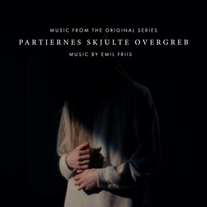 Partiernes Skjulte Overgreb (Music from the Original Series)