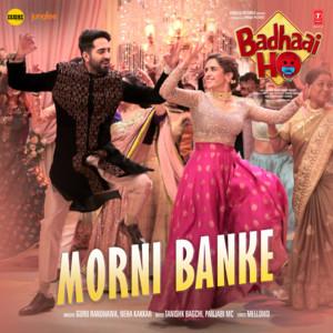 Morni Banke (From