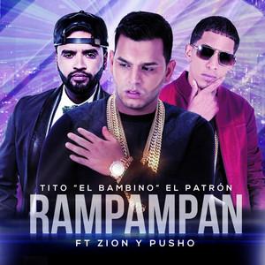 Rampampan (feat. Zion & Pusho)