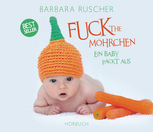 Fuck the Möhrchen Audiobook
