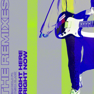 Right Here, Right Now - Remixes (feat. Taska Black)