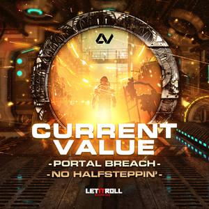 Portal Breach / No Halfsteppin'