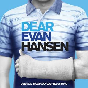 Waving Through A Window by Ben Platt, Original Broadway Cast of Dear Evan Hansen