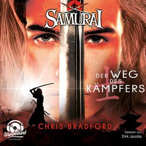 Der Weg des Kämpfers - Samurai, Band 1 (ungekürzt) Hörbuch kostenlos