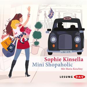 Mini Shopaholic (Lesung) Hörbuch kostenlos