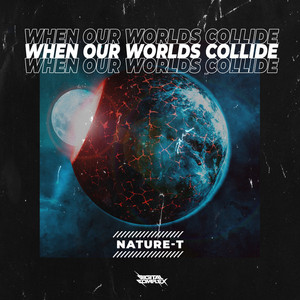 Nature-T – When Our Worlds Collide (Studio Acapella)
