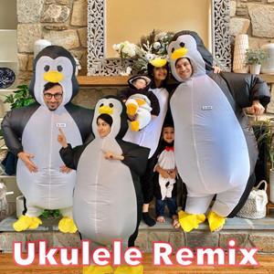 Penguin Song (Ukulele Remix)