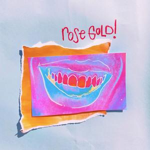 Rose Gold!