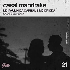 Casal Mandrake (Lady Bee Remix)