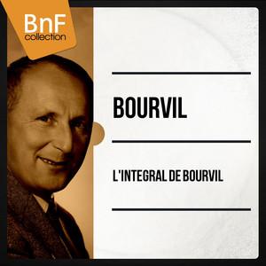L'intégral de Bourvil (Mono Version) album