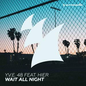 Wait All Night