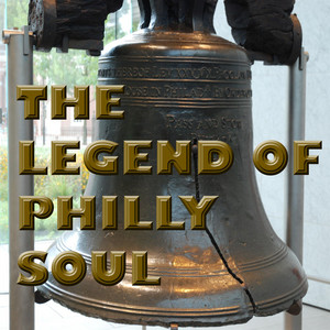 The Legend Of Philly Soul album