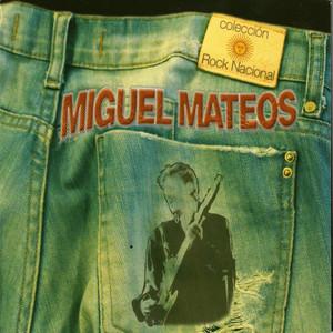 Colección Rock Nacional: Miguel Mateos - Miguel Mateos - ZAS