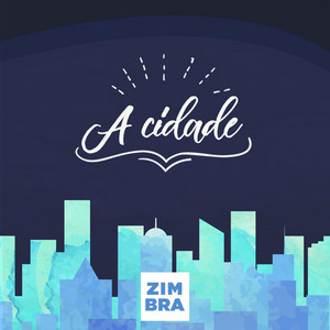 A Cidade by Zimbra