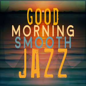 Good Morning Smooth Jazz album