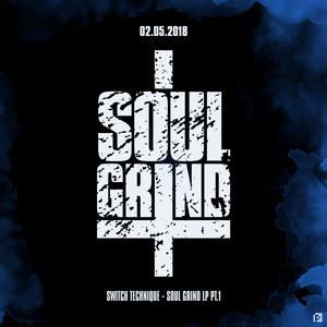 Soul Grind LP - Part 1