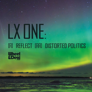 Reflect / Distorted Politics