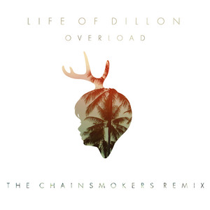 Overload (The Chainsmokers Remix)