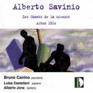 Les chants de la mi-mort: L'homme chauve et l'homme jaune by Alberto Savinio, Bruno Canino