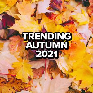 Trending Autumn 2021