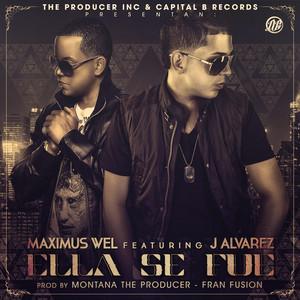 Ella Se Fue (feat. J Alvarez)