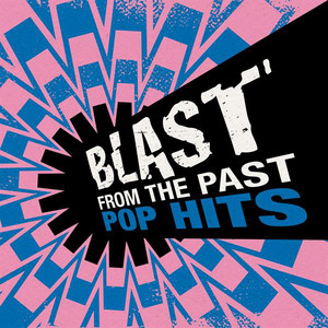 Blast from the Past: Pop Hits