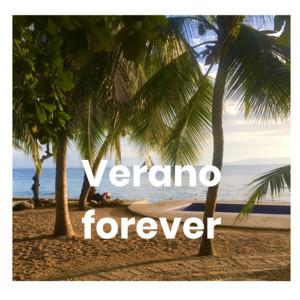 Verano forever - Verano 2020