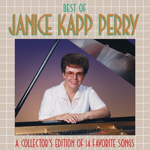 Best Of Janice Kapp Perry Vol. 1 - Janice Kapp Perry
