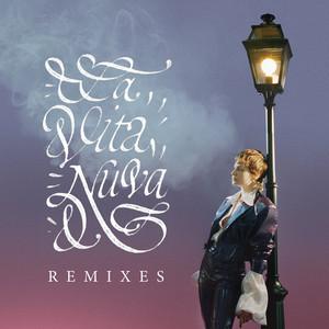 La vita nuova (Remixes)