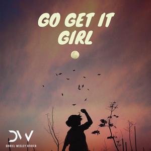Go Get It Girl