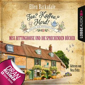 Nathalie Ames ermittelt - Tee? Kaffee? Mord!, Folge 13: Miss Rittinghouse und die sprechenden Bücher (Ungekürzt) Audiobook