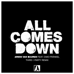 All Comes Down (Third Party Remix)