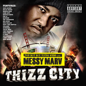 Messy Marv Presents Thizz City