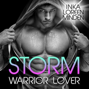 Storm - Warrior Lover 4 (Die Warrior Lover Serie) Audiobook