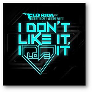 I Don't Like It, I Love It (feat. Robin Thicke & Verdine White)