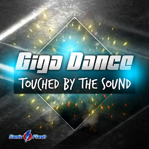 Touched by the Sound - Original Edit by Giga Dance