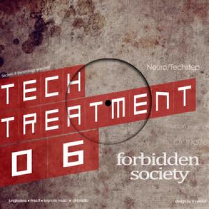 Tech Treatment 6: Forbidden Society
