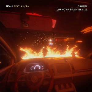 Drown (feat. Au/Ra) [Unknown Brain Remix]