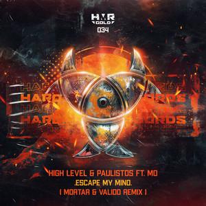 Escape My Mind (Mortar & Valido Remix)