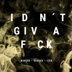 I Don't Give A F*ck