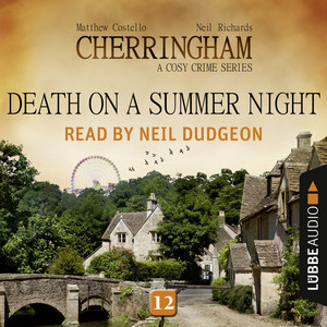 Death on a Summer Night - Cherringham - A Cosy Crime Series: Mystery Shorts 12 (Unabridged) Audiobook