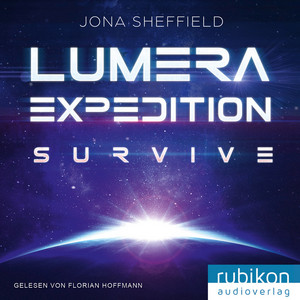 Lumera Expedition: Survive Audiobook