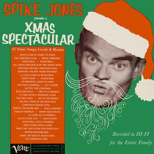 Spike Jones Presents A Xmas Spectacular album