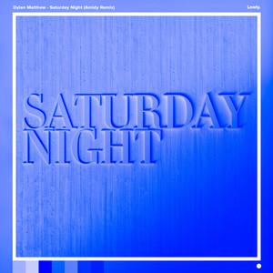 Saturday Night (Amidy Remix)