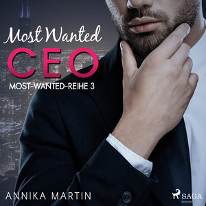Most Wanted CEO (Most-Wanted-Reihe 3) Hörbuch kostenlos