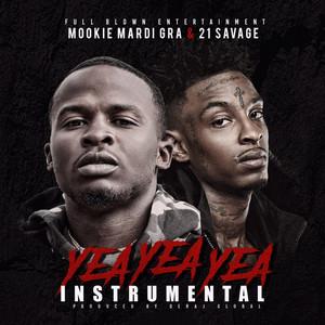 Yea Yea Yea (feat. 21 Savage) [Instrumental]